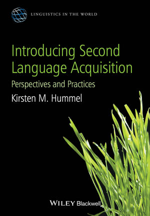 Introducing Second Language Acquisition: Perspectives and Practices (0470658037) cover image