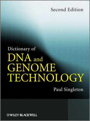 Dictionary of DNA and Genome Technology, 2nd Edition