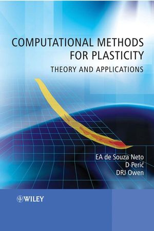 Computational Methods for Plasticity: Theory and Applications (0470694637) cover image