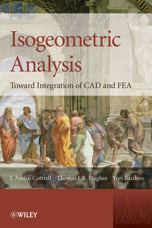 Isogeometric Analysis: Toward Integration of CAD and FEA (0470748737) cover image