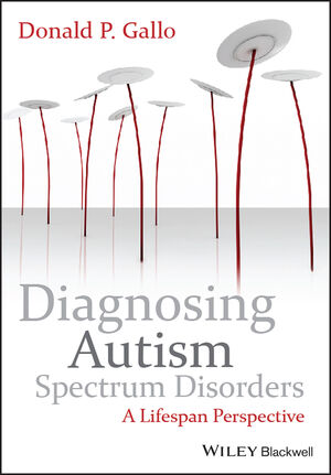Diagnosing Autism Spectrum Disorders: A Lifespan Perspective (0470749237) cover image