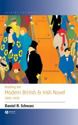 Reading the Modern British and Irish Novel 1890-1930 (0470779837) cover image