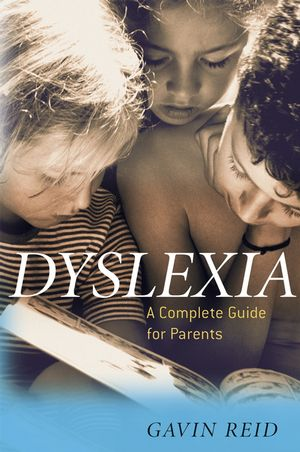 Dyslexia: A Complete Guide for Parents (0470863137) cover image