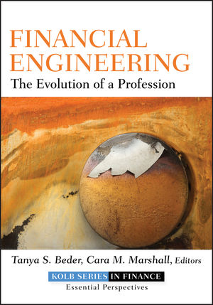 Financial Engineering: The Evolution of a Profession (0470889837) cover image