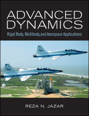 Advanced Dynamics: Rigid Body, Multibody, and Aerospace Applications (0470892137) cover image