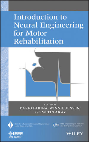 Introduction to Neural Engineering for Motor Rehabilitation (0470916737) cover image
