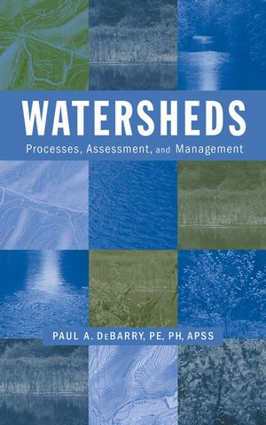 Watersheds: Processes, Assessment and Management (0471264237) cover image