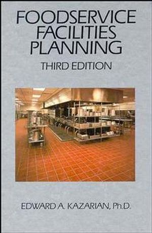 Foodservice Facilities Planning, 3rd Edition