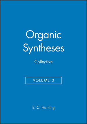 Organic Syntheses, Collective Volume 3