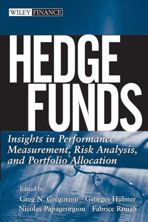 Hedge Funds: Insights in Performance Measurement, Risk Analysis, and Portfolio Allocation (0471737437) cover image