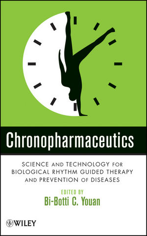 Chronopharmaceutics: Science and Technology for Biological Rhythm Guided Therapy and Prevention of Diseases (0471743437) cover image