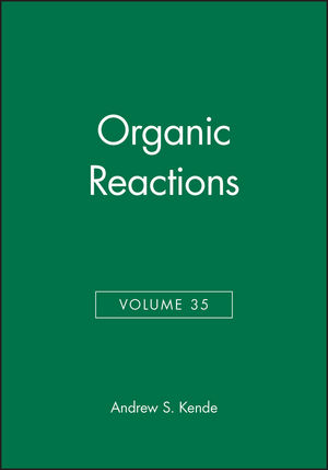 Organic Reactions, Volume 35