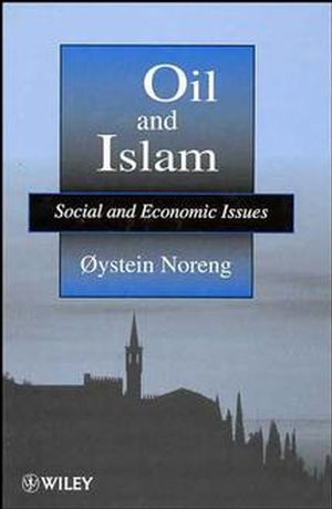 Oil and Islam: Social and Economic Issues