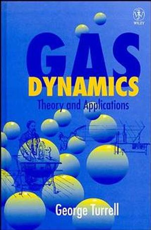 Gas Dynamics: Theory and Applications