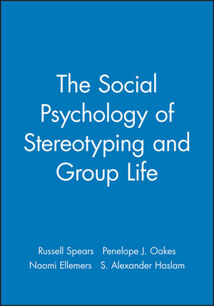 The Social Psychology of Stereotyping and Group Life (0631197737) cover image