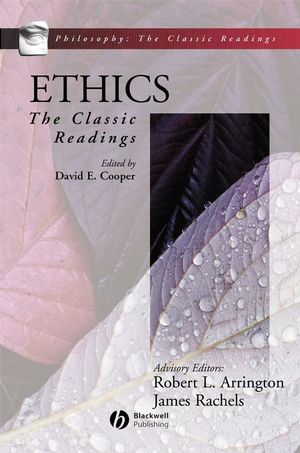 Ethics: The Classic Readings