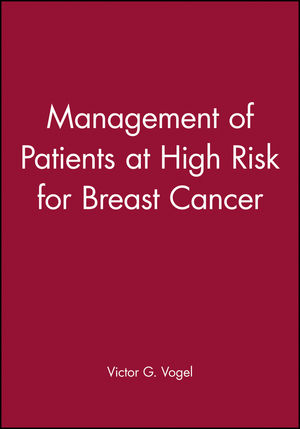 Management of Patients at High Risk for Breast Cancer