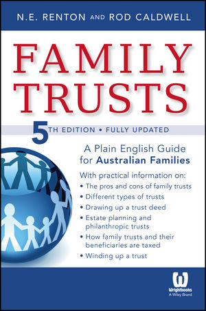 Family Trusts: A Plain English Guide for Australian Families, 5th Edition