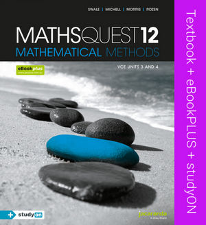 MathsQuest 12: Mathematical Methods VCE Units 3 and 4 & eBookPLUS + StudyOn VCE Mathematical Methods Units 3 and 4