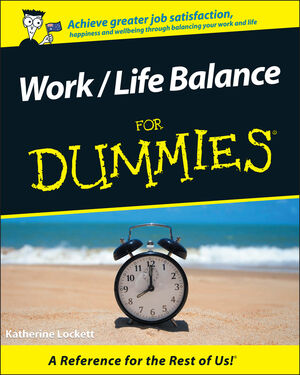 Work / Life Balance For Dummies, Australian Edition (0731407237) cover image
