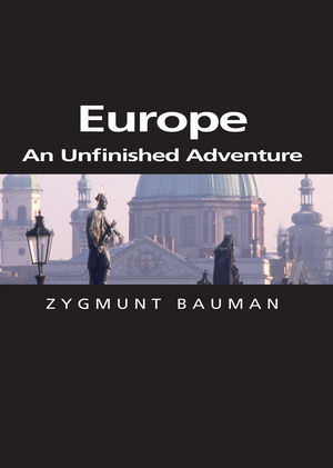 Europe: An Unfinished Adventure (0745657737) cover image