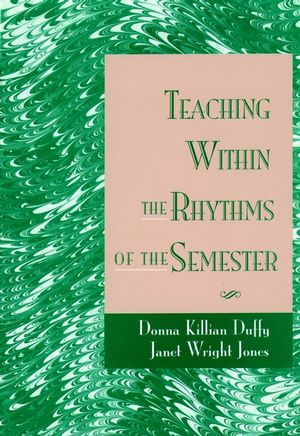 Teaching Within the Rhythms of the Semester (0787900737) cover image