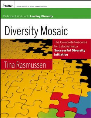 Diversity Mosaic Participant Workbook: Leading Diversity (0787981737) cover image