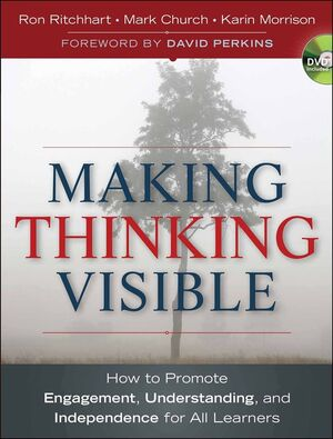 Making Thinking Visible: How to Promote Engagement, Understanding, and Independence for All Learners (1118015037) cover image