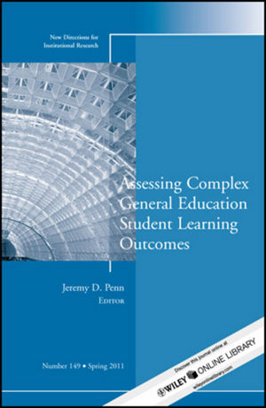 Assessing Complex General Education Student Learning Outcomes: New Directions for Institutional Research, Number 149 (1118091337) cover image