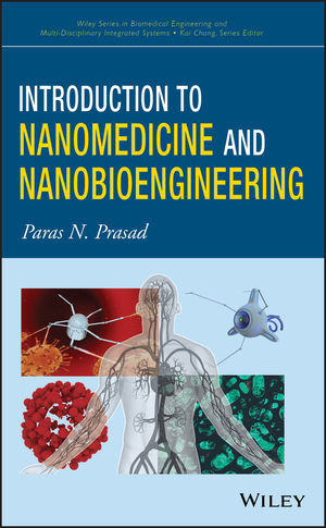 Introduction to Nanomedicine and Nanobioengineering
