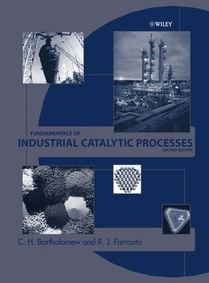 Fundamentals of Industrial Catalytic Processes, 2nd Edition (1118209737) cover image