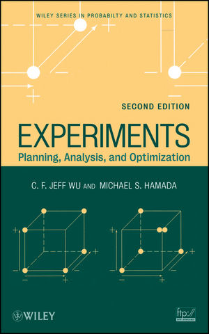 Experiments: Planning, Analysis, and Optimization, 2nd Edition (1118211537) cover image