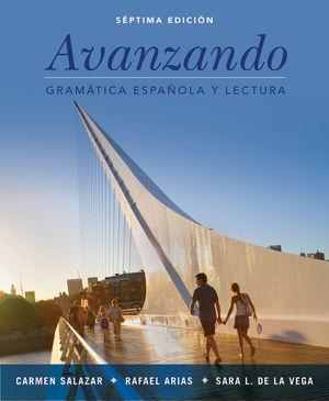 Avanzando: Gramática española y lectura, 7th Edition