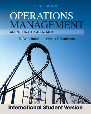 Operations Management: An Integrated Approach, 5th Edition International Student Version