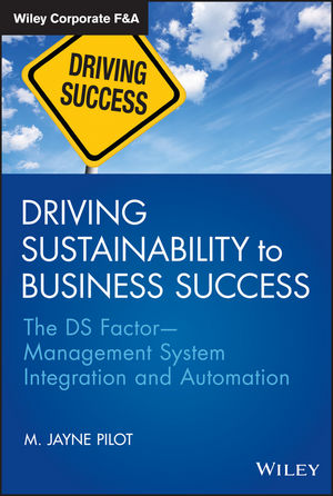 Driving Sustainability to Business Success: The DS FactorManagement System Integration and Automation (1118416937) cover image
