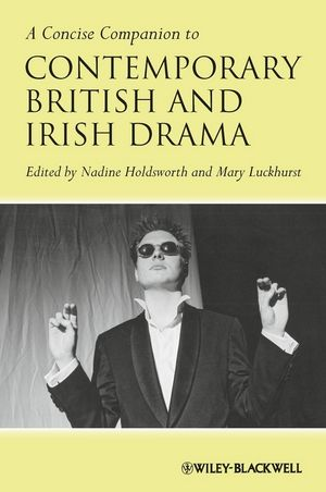 A Concise Companion to Contemporary British and Irish Drama (1118492137) cover image