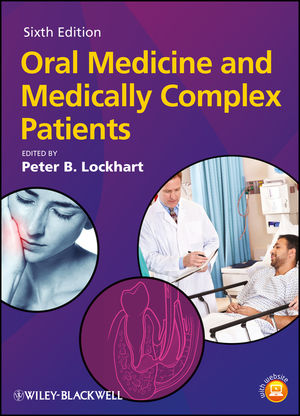 Oral Medicine and Medically Complex Patients, 6th Edition