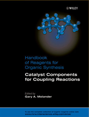Handbook of Reagents for Organic Synthesis, Catalyst Components for Coupling Reactions (1118643437) cover image