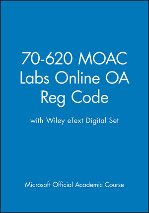 70-620 MOAC Labs Online OA Reg Code with Wiley eText Digital Set