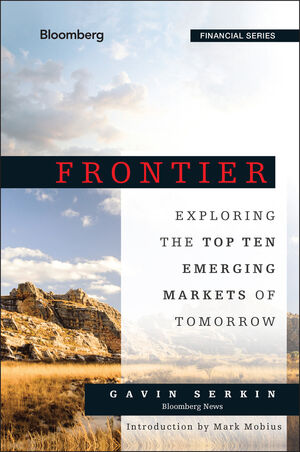 Frontier: Exploring the Top Ten Emerging Markets of Tomorrow (1118823737) cover image
