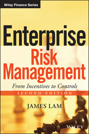 Enterprise Risk Management: From Incentives to Controls, 2nd Edition (1118834437) cover image