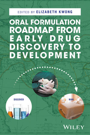 Oral Formulation Roadmap from Early Drug Discovery to Development (1118907337) cover image