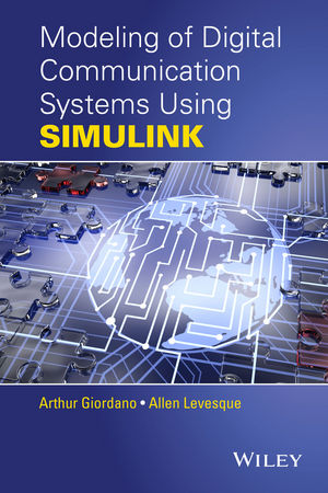 Modeling of Digital Communication Systems Using SIMULINK (1119009537) cover image