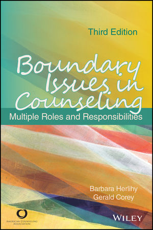 Boundary Issues in Counseling: Multiple Roles and Responsibilities, 3rd Edition