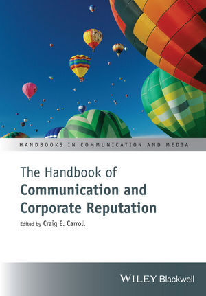 The Handbook of Communication and Corporate Reputation (1119061237) cover image