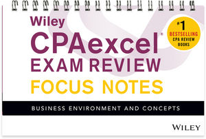 Wiley CPAexcel Exam Review January 2017 Focus Notes: Business Environment and Concepts (1119387337) cover image