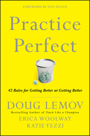 Practice Perfect: 42 Rules for Getting Better at Getting Better (1119422337) cover image