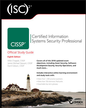 (ISC)2 CISSP Certified Information Systems Security Professional Official Study Guide, 8th Edition