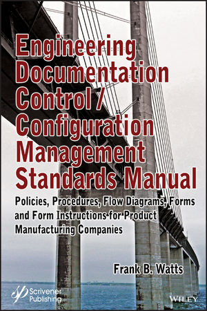 Engineering Documentation Control / Configuration Management Standards Manual