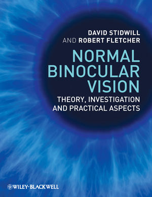 Normal Binocular Vision: Theory, Investigation and Practical Aspects (1119480337) cover image